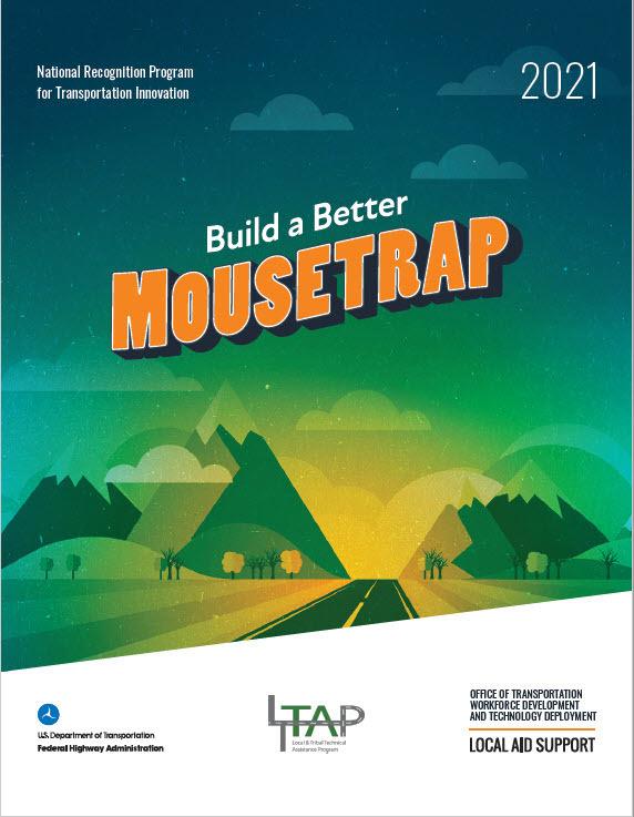 Build a Better Mousetrap 2021